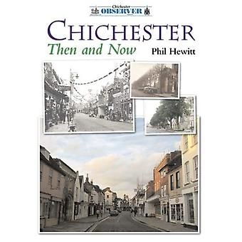 Chichester toen en nu
