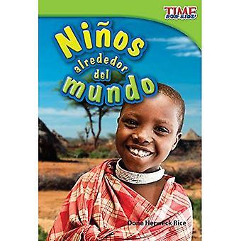 Ninos Alrededor del Mundo = barn runt om i världen (tid för barnen facklitteratur läsare: nivå 1,9)