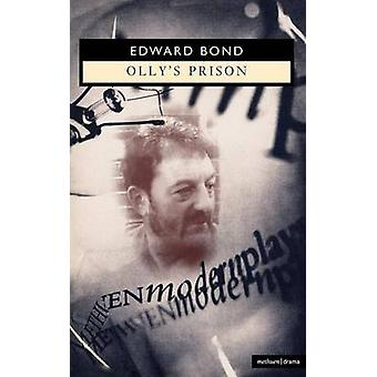 Ollys Prison by Bond & Edward