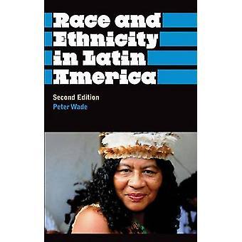 Ras och etnicitet i Latinamerika av Wade & Peter