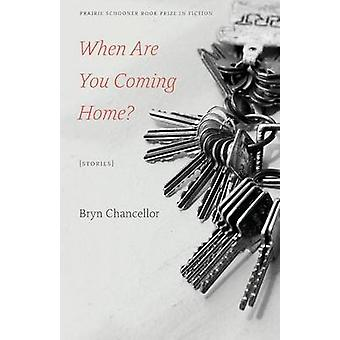 When Are You Coming Home Stories by Chancellor & Bryn