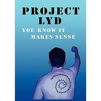Project Lyd You Know It Makes Sense by Downing & James P.