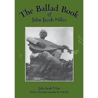 Le livre de la ballade de John Jacob Niles par Niles & JANCART