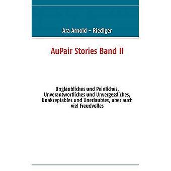 AuPair Stories Band II by Arnold Riediger & Ara