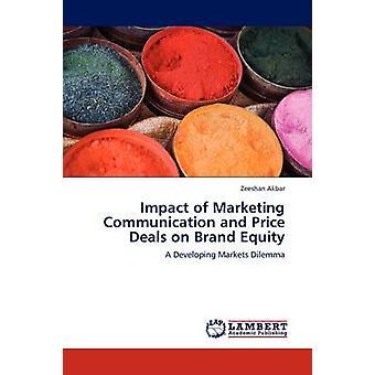Virkningen af Marketing kommunikation og pris tilbud på Brand Equity ved Akbar & Zeeshan