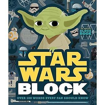 Star Wars Block - över 100 ord varje fläkt bör veta av Lucasfilm Lt