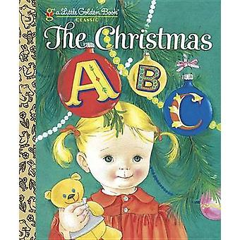 The Christmas ABC by Florence Johnson - 9780307978912 Book