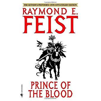 Prince of the Blood (15th) by Raymond E Feist - 9780553588118 Book