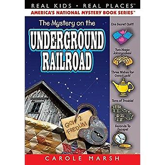 Mystery on Underground Railroad Book