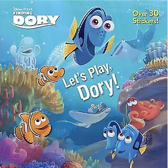 Let's Play - Dory! (Disney/Pixar Finding Dory) by Bonita Garr - Rh Di