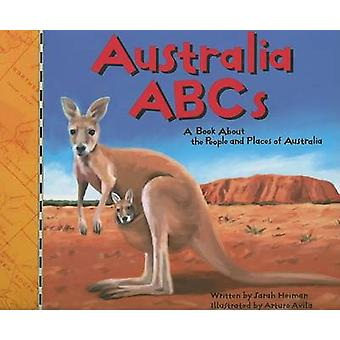 Australia ABCs - A Book about the People and Places of Australia by Sa