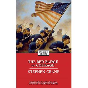 The Red Badge of Courage by Stephen Crane - 9781416500254 Book