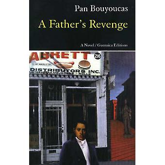 A Father's Revenge by Pan Bouyoucas - George Tombs - 9781550711165 Bo
