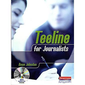 Teeline for Journalists by Dawn Johnston