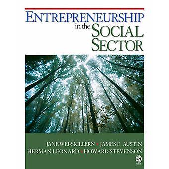 Entrepreneurship in the Social Sector by WeiSkillern & Jane
