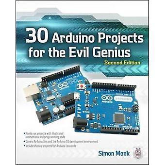 30 Arduino projekter til Evil Genius af Simon munk