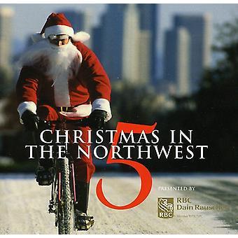 Noël dans le Nord-Ouest - Vol. 5-Noël dans l'importation USA du Nord-Ouest [CD]