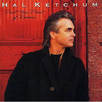 Hal Ketchum - letzten the Point of Rescue [CD] USA import