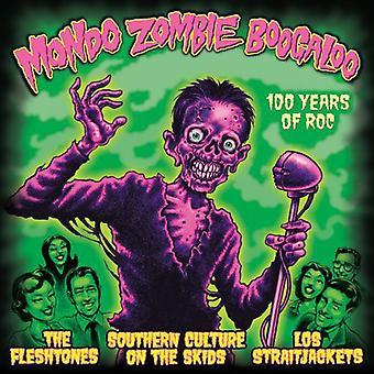 Mondo Zombie Boogaloo - 100 años de importación USA Roc [vinilo]
