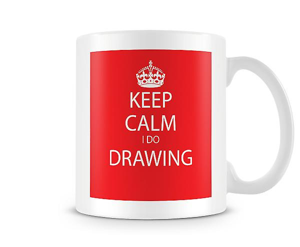 Keep Calm I Do Drawing Printed Mug
