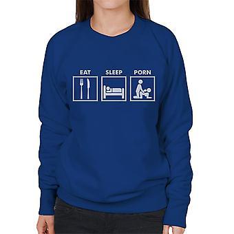 Eat Sleep Porn Road Signs Women's Sweatshirt