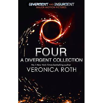 Four - A Divergent Collection by Veronica Roth - 9780007584642 Book