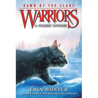 A Forest Divided by Erin Hunter - Wayne McLoughlin - Allen Douglas -