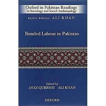 Bonded Labour in Pakistan by Ali Khan - Ayaz Ahmed Qureshi - 97801994