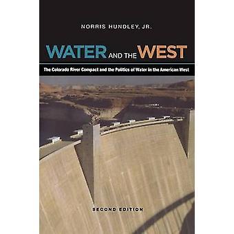 Água e o Ocidente - o compacto do rio Colorado e a política de Wa