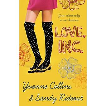 Love Inc. by Yvonne Collins - Sandy Rideout - 9780749040659 Book