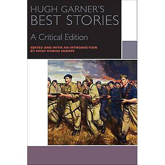 Hugh Garner's Best Stories by Hugh Garner - Emily Robins Sharpe - 978