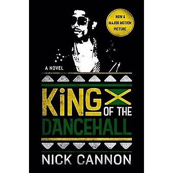 King of the Dancehall (Movie Tie-In) by King of the Dancehall (Movie