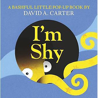 Ik ben verlegen - een verlegen kleine Pop-Up boek door David A. Carter - 9781406361