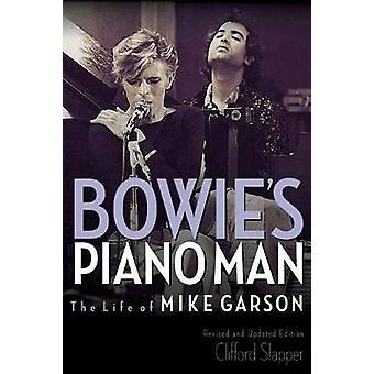 Bowies Piano Man - livet av Mike Garson - reviderad och uppdaterad redigera