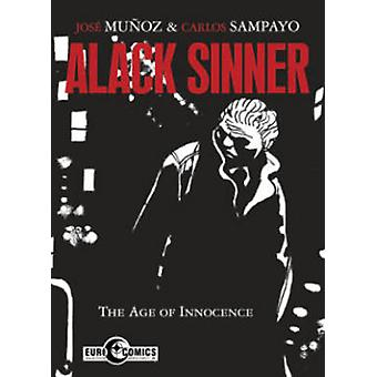 O weh Sinner - The Age of Innocence - The Age of Innocence von Carlos Sa