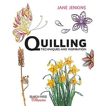 Quilling - Techniques and Inspiration (New edition) by Jane Jenkins -