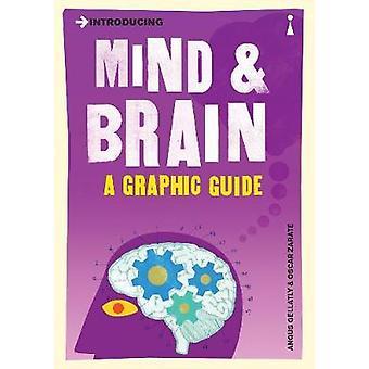 Présentant l'esprit et le cerveau - un Guide graphique par Angus Gellatly - 97817