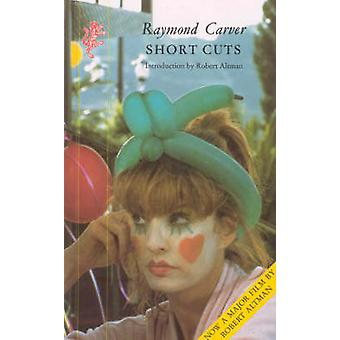 Short Cuts by Raymond Carver - 9781860460401 Book