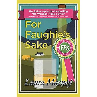 For Faughie's Sake by Laura Marney - 9781908643629 Book