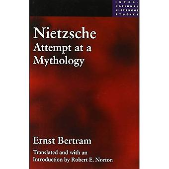 Nietzsche: Attempt at a Mythology (International Nietzsche Studies)