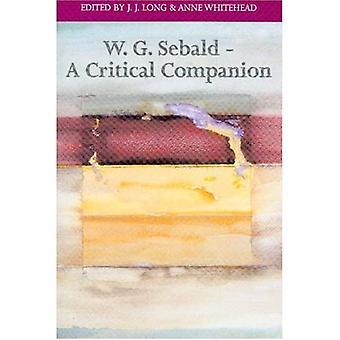 W. G. Sebald: Ein kritischer Begleiter (literarische Konjugationen)