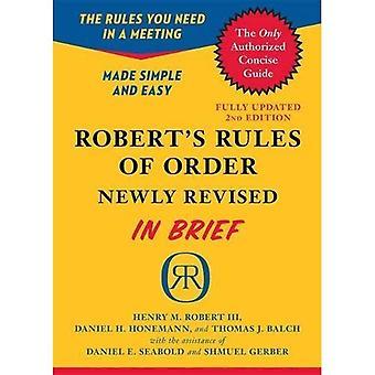 Règles d'ordre nouvellement révisé en résumé de Robert, 2e édition
