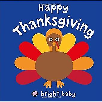 Happy Thanksgiving (ljusa Baby)