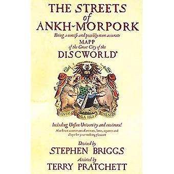 The Streets of Ankh Morpork: Being a Concife and Possibly Even Accurate Mapp of the Great City of the Discworld : Including Unfeen University and Environs! ...
