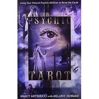 Psykiska Tarot: Använda din naturliga psykiska förmågor att läsa korten