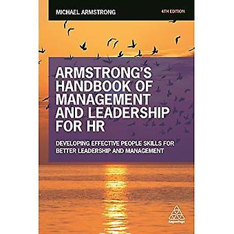 Armstrong's Handbook of Management en leiderschap voor HR: ontwikkeling van efficiënte mensen vaardigheden voor betere leiderschap...