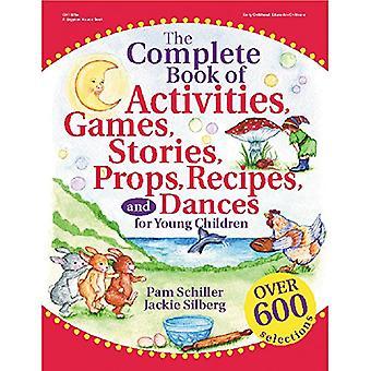 The Complete Book of Activities, Games, Stories, Props: For Preschoolers