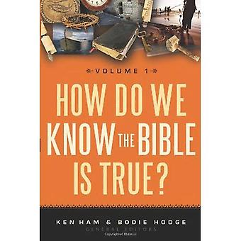 How Do We Know the Bible Is True?, Volume 1