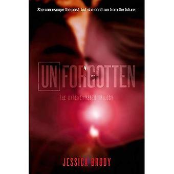 Unforgotten (Unremembered Trilogy)