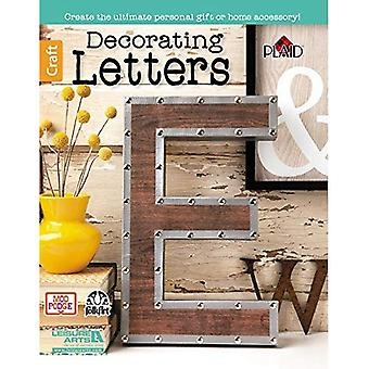 Decorating Letters: Create the Ultimate Personal Gift or Home Accessory!
